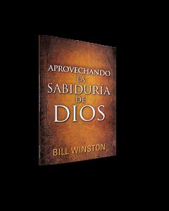 Aprovechando La Sabiduria De Dios (LIBRO)