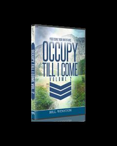 OCCUPY TILL I COME VOLUME 2