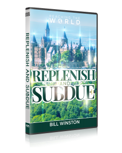 REPLENISH AND SUBDUE